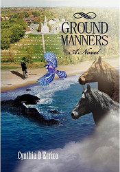 Ground Manners. A Novel