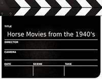 Horse Movies from the 1940's