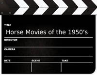Horse Movies from the 1950's