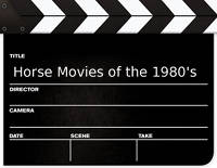 Horse Movies from the 1980's